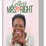 Letters to Mrs. Right Book